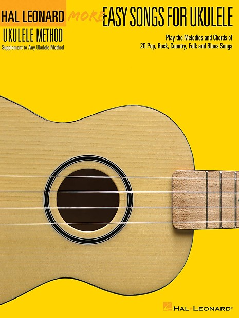 Hal Leonard Ukulele Method More Easy Songs For Ukulele Reverb