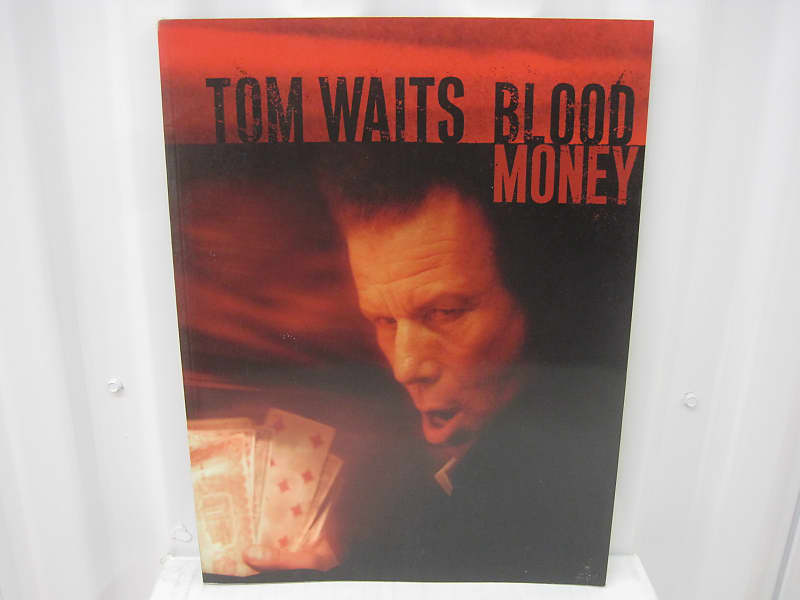 Tom Waits Blood Money Piano Vocal Guitar Sheet Music Song Reverb