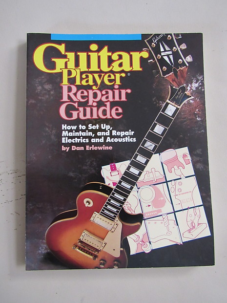 Dan Erlewine Guitar Player Repair Guide Pdf Wiring Diagram