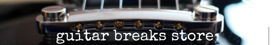 Guitar Breaks Store