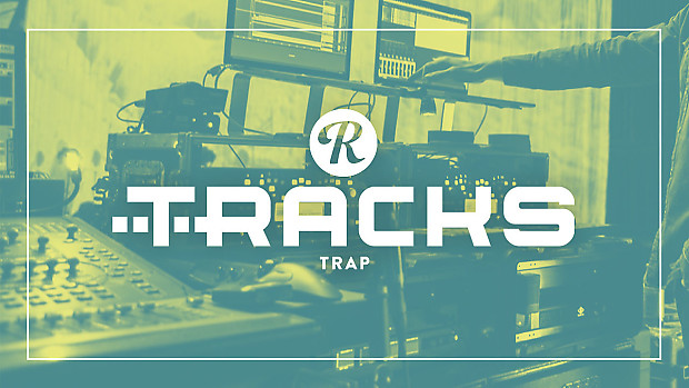 Reverb TRACKS Ableton Trap Template Pack