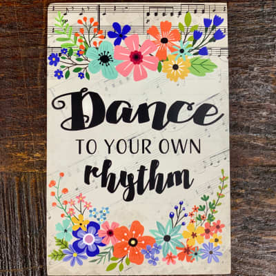 Life is Music Decor Plaque - Dance to Your Own Rhythm