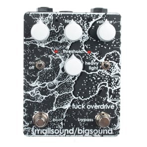 Smallsound/Bigsound F*ck Overdrive