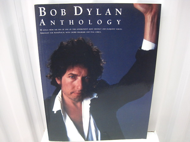 Bob Dylan Anthology Sheet Music Song Book Songbook Piano Vocal Guitar Chords