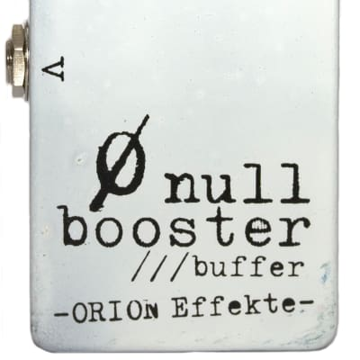 Orion Effekte - Null Booster / Buffer * two outputs * adjustable impedance