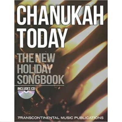 Chanukah Today: The New Holiday Songbook (w/ CD)