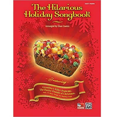 The Hilarious Holiday Songbook (Easy Piano)