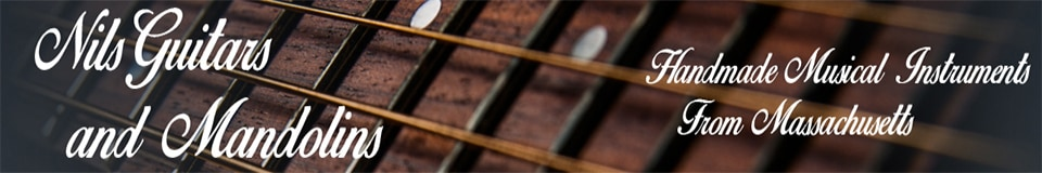 Nils Guitars and Mandolins