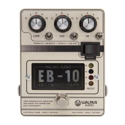 Walrus Audio EB-10 Pre-amp Boost / EQ Cream Edition *Free Shipping in the USA* for sale
