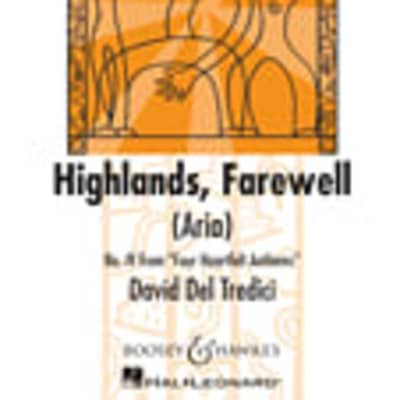 Highlands, Farewell (Aria): No. 4 from Four Heartfelt Anthems Transient Glory Series