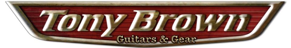 Tony Brown Guitars & Gear