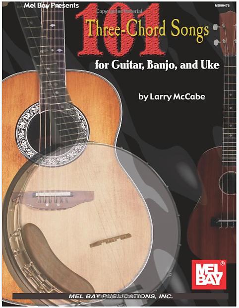 101 Three Chord Songs For Guitar Banjo And Uke Reverb
