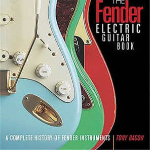 Fender The Fender Electric Guitar Book (Bacon) 2016
