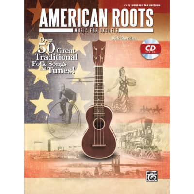 Alfred Music American Roots Music for Ukulele