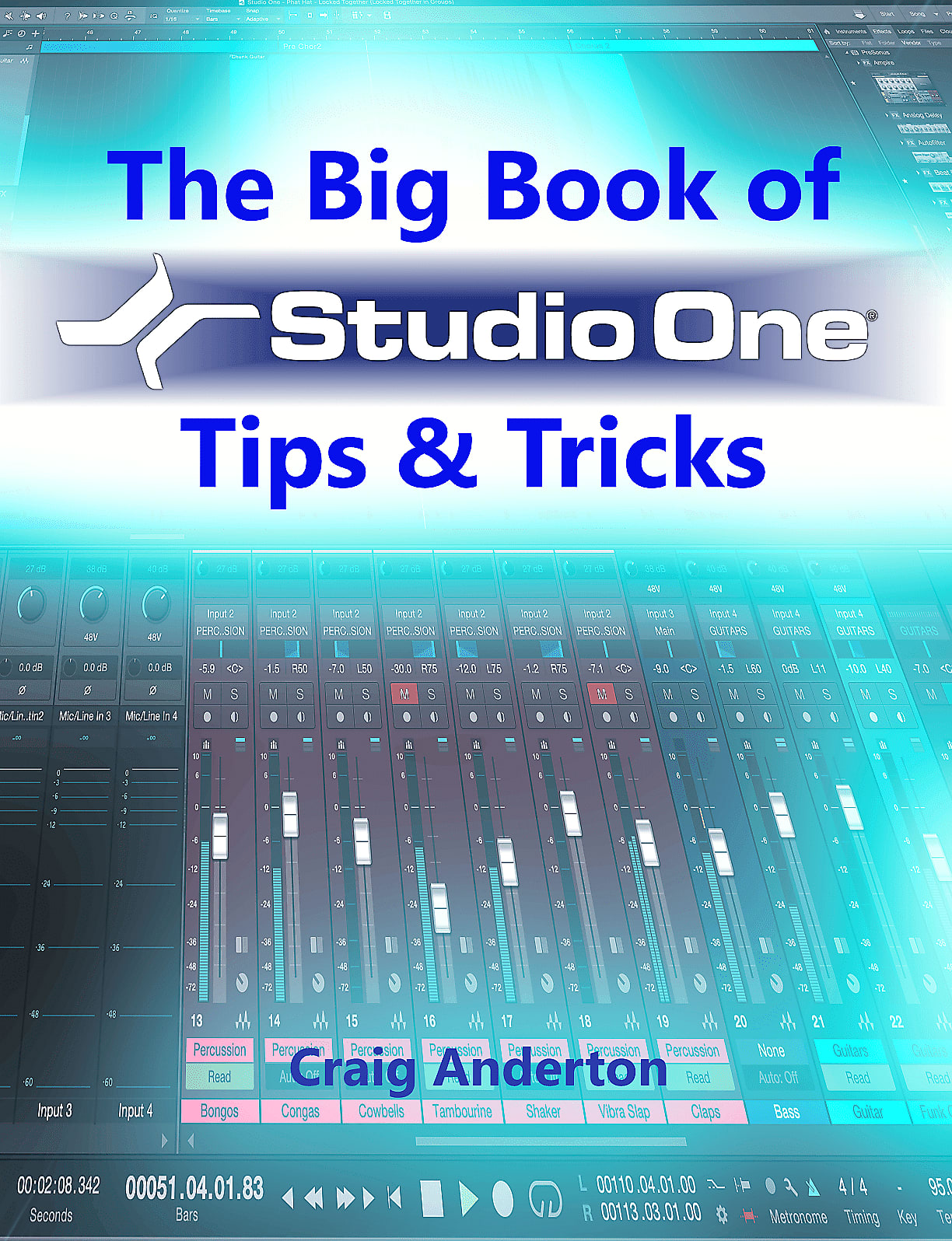 Craig Anderton The Big Book of Studio One Tips & Tricks