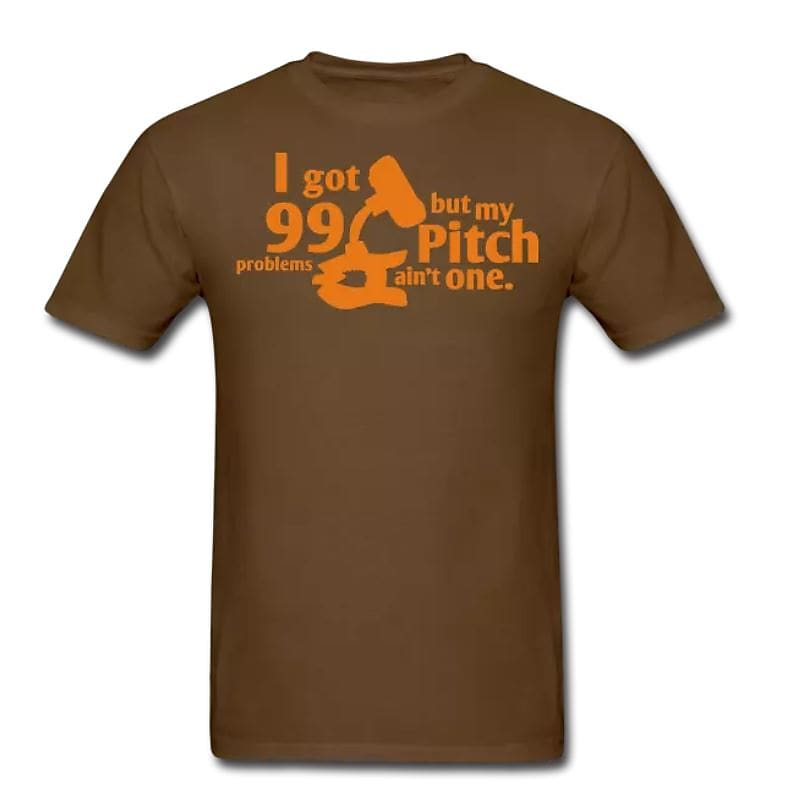 99 Problems, But Pitch Ain't One – Men's T-Shirt– Ukulele Threads Shirt
