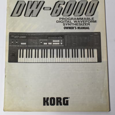 Korg DW 6000 Programmable Digital Synthesizer Owners Manual