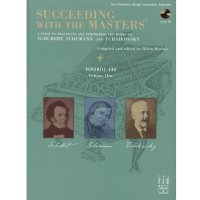 Succeeding with the Masters - Romantic Era, Volume 1 (Late Elementary through Intermediate Repertoire) (w/CD)