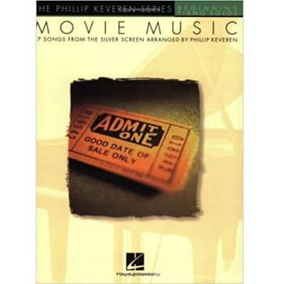 Movie Music: 7 Songs from the Silver Screen Arranged by Phillip Keveren (Beginning Piano Solos)
