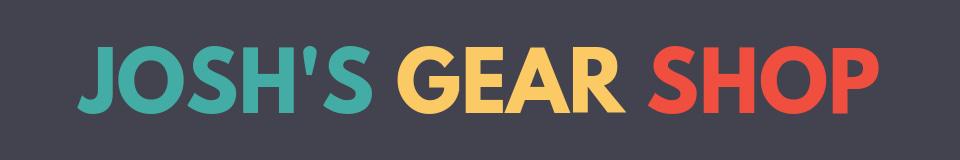 Josh's Gear Shop