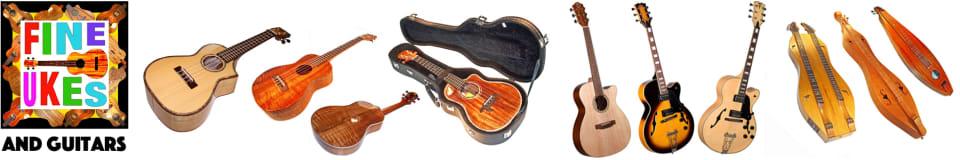 Fine Ukes and Guitars