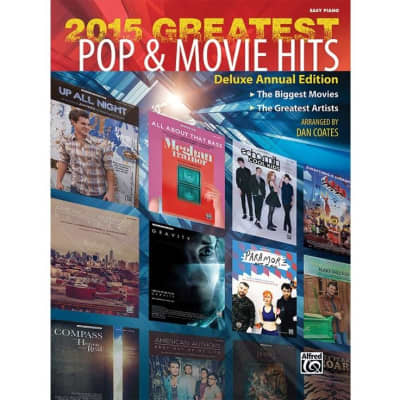 2015 Greatest Pop & Movie Hits Piano Book (Deluxe Annual Edition) - Easy Piano