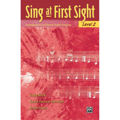 Sing at First Sight: Foundations in Choral Sight-Singing - Level 2