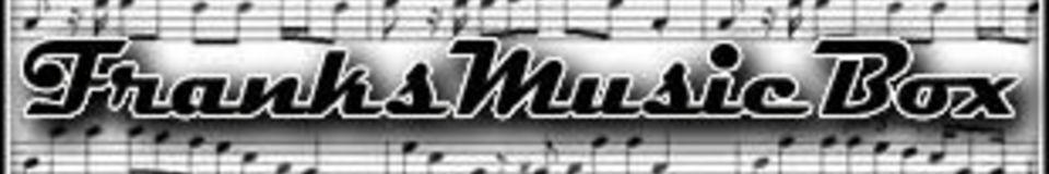 Franks Music Box