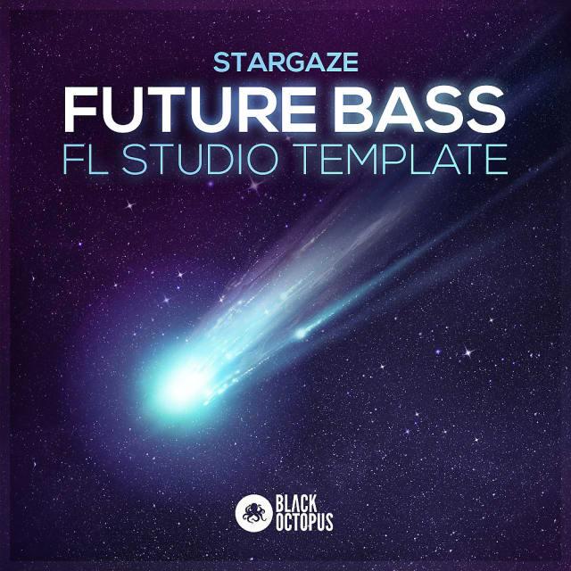 Black Octopus Sound Stargaze Future Bass FL Studio Template