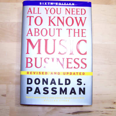 All You Need to Know About the Music Business, Donald Passman, 2006, Hardcover