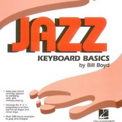 Hal Leonard Jazz Keyboard Basics by Bill Boyd