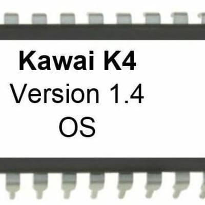 Kawai k4 - Version 1.4 firmware OS Update Upgrade EPROM firmware k-4