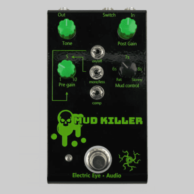Electric Eye Audio Mud Killer