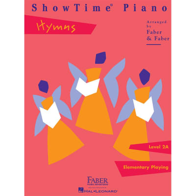 ShowTime Piano: Hymns - Level 2A: Elementary Playing (Faber Piano Adventures)