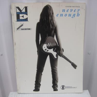 Melissa Etheridge Never Enough Sheet Music Song Book Songbook Guitar Tab Tablature