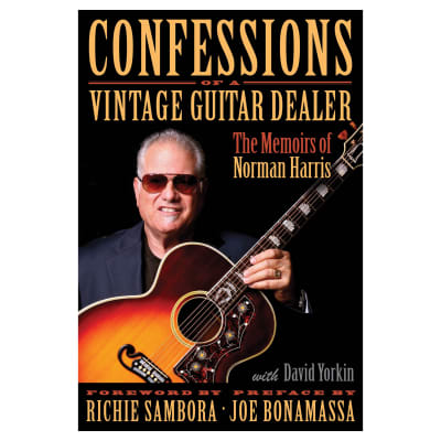Confessions of a Vintage Guitar Dealer Book: The Memoirs of Norman Harris