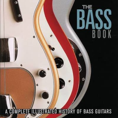 The Bass Book: A complete Illustrated History