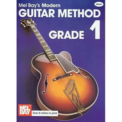 Mel Bay's Modern Guitar Method - Grade 1