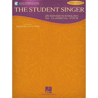 The Student Singer: 25 Songs in English for Classical Voice – High Voice Edition (w/ CD)