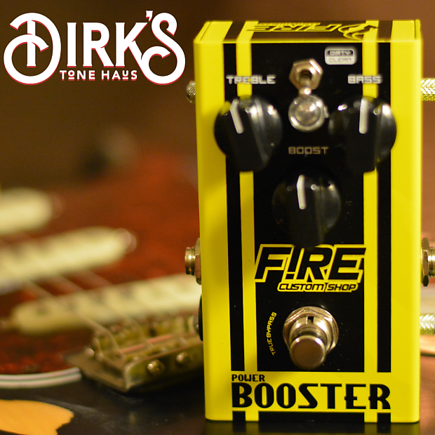 Fire Custom Shop Power Booster with free Key Chain Fuzz!