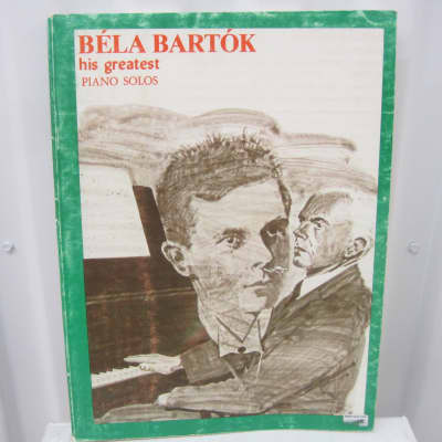 Bela Bartok His Greatest Piano Solos Sheet Music Song Book Songbook