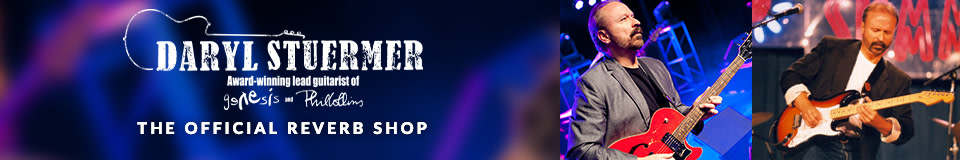 The Official Daryl Stuermer of Genesis Reverb Shop