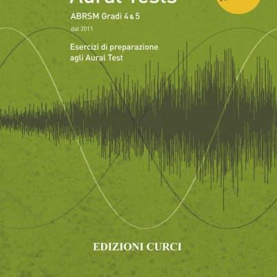 Specimen Aural Tests ABRSM Gradi 4&5 - Edizioni Curci / AA. VV.