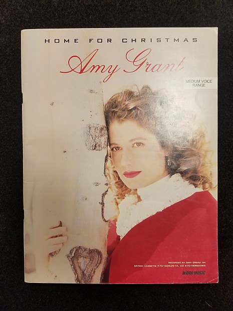 amy grant home for christmas medium voice range vocal solo songbook - Amy Grant Home For Christmas
