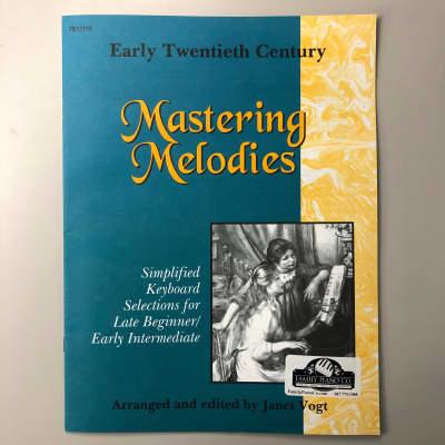 Mastering Melodies: Early Twentieth Century (Late Beginner/Early Intermediate Piano)