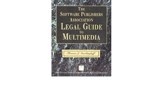The Software Publishers Assoc  Legal Guide to Multimedia