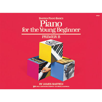 Bastien Piano Basics: Piano for the Young Beginner - Primer B
