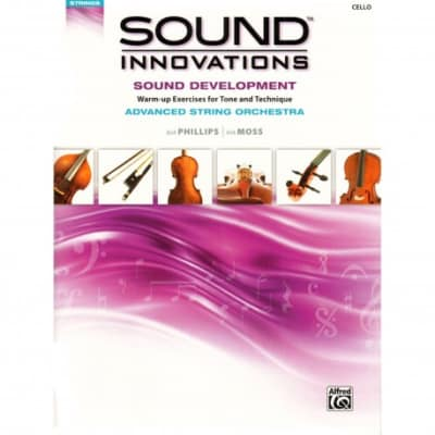 Sound Innovations-Sound Development For Strings Advanced - Cello