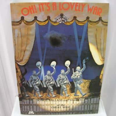 Oh! It's a Lovely War Songs Ballads and Parodies of the Great War World War Sheet Music Song Book