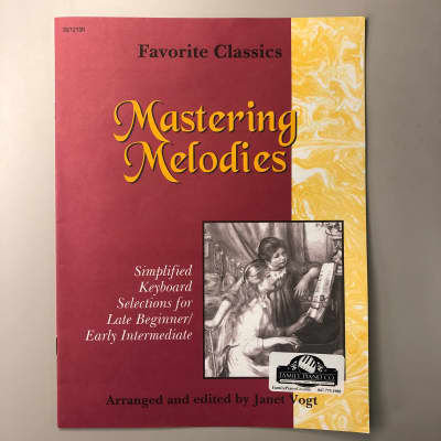 Mastering Melodies: Favorite Classics (Late Beginner/Early Intermediate Piano)